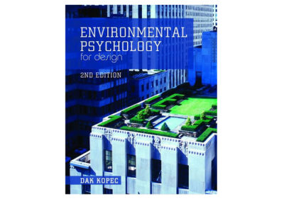 Environmental psychology for design by David Alan Kopec