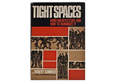 Tight spaces by Robert Sommer